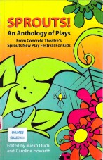 Sprouts! An Anthology of Plays