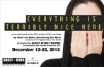 Everything Is Terribly Nice Here - Ghost River Theatre