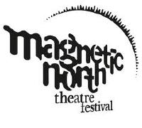 Magnetic North Theatre Festival