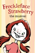 FreckleFace Strawberry: The Musical
