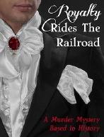 Royalty Rides the Railroad