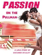 Passion on the Pullman