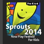 Sprouts New Play Festival for Kids