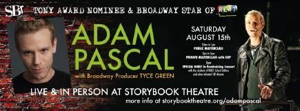 Adam Pascal at StoryBook Theatre