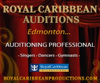 Royal Caribbean Productions - Edmonton Auditions