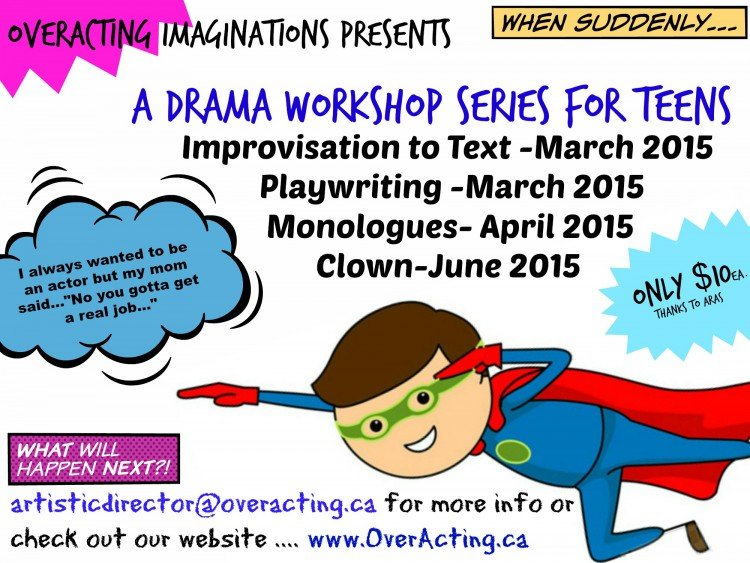 email artisticdirector@overacting.ca to register and for more information