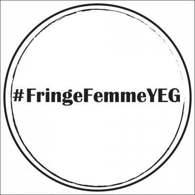 #FringeFemmeYEG