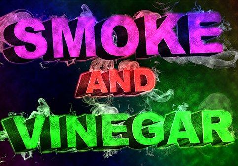 Smoke and Vinegar Survey