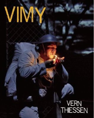 VIMY by Vern Thiessen