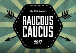 Raucous Caucus 2017