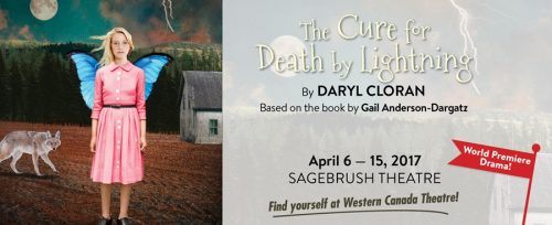 The Cure for Death by Lightening, Western Canada Theatre