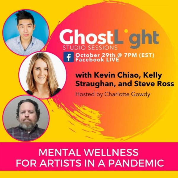 Ghostlight Studio Sessions - Menatl Wellness for Artists in a Pandemic