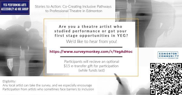 Are you a theatre artist who studied performance or got your first stage opportunities in YEG? We'd like to hear from you!