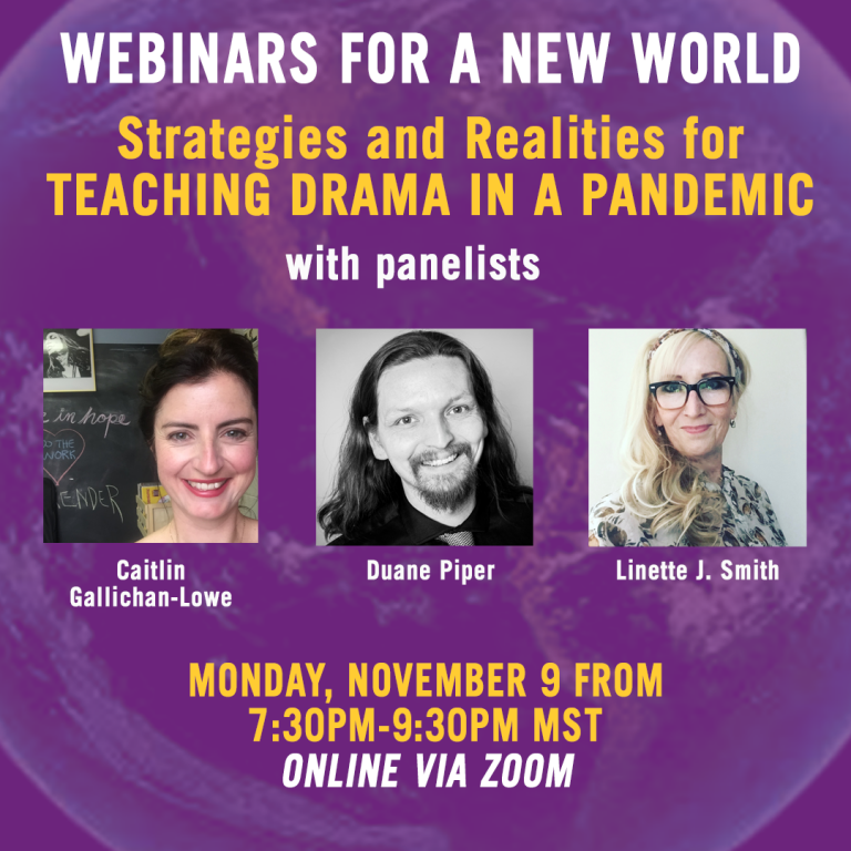 Webinars For a New World: Strategies and Realities for Teaching Drama in a Pandemic
