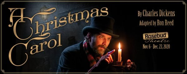 Image of a man in Victorian dress looking into a candle. Text: A Christmas Carol by Charles Dickens adapted by Ron Reed