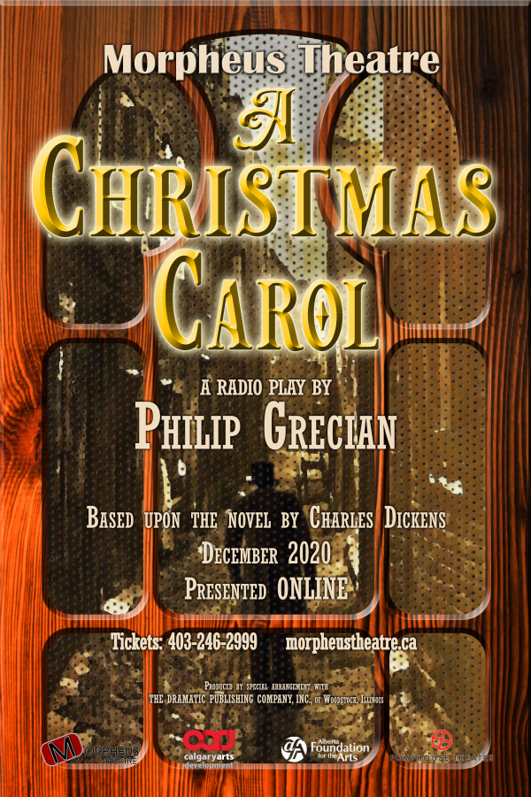 Morpheus Theatre Christmas Carol poster image. For tickets: 403-246-2999 or morpheustheatre.ca