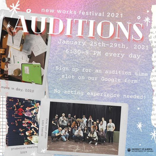 New Works Festival 2021 - January 25-29 from 6:30-9pm daily. Sign up for auditions today! No acting experience needed.