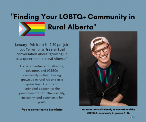 Picture of Luc Tellier. Text: Finding Your LGBTQ+ Community in Rural Alberta. January 19, 7:30pm. Free registration via Eventbrite