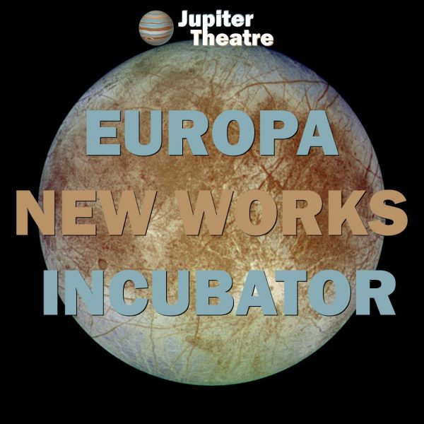 Europa (moon of Jupiter) on a black backround. Text: Jupiter Theatre Europa New Works Incubator