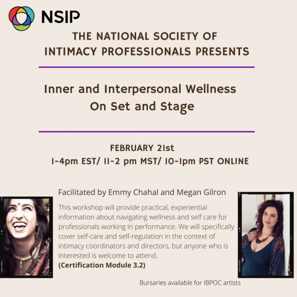 Inner and Interperonsal Wellness on Set and Stage - facilitated by Emma Chahal and Megan Gilron