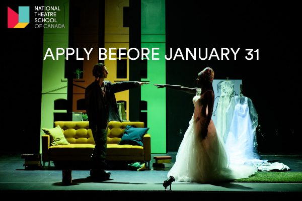Male and female actors on stage. Dramatic lighting, urban apartment setting. Text: National Theatre School - Apply before January 31