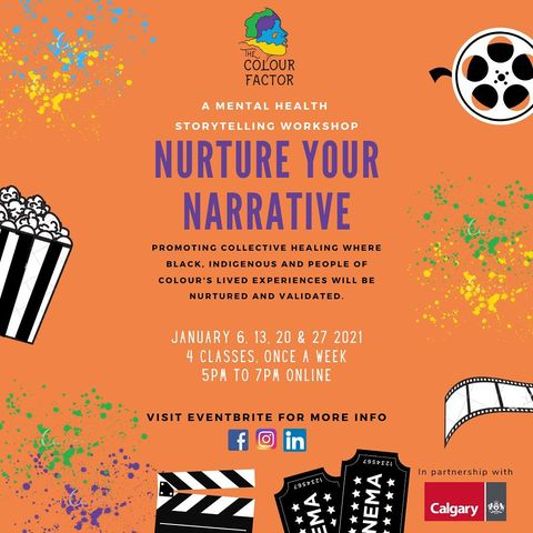 Nurture Your Narrative - promoting collective healing where Black, Indigenous, and People of Colour's lived experiences will be nurtured and validated.