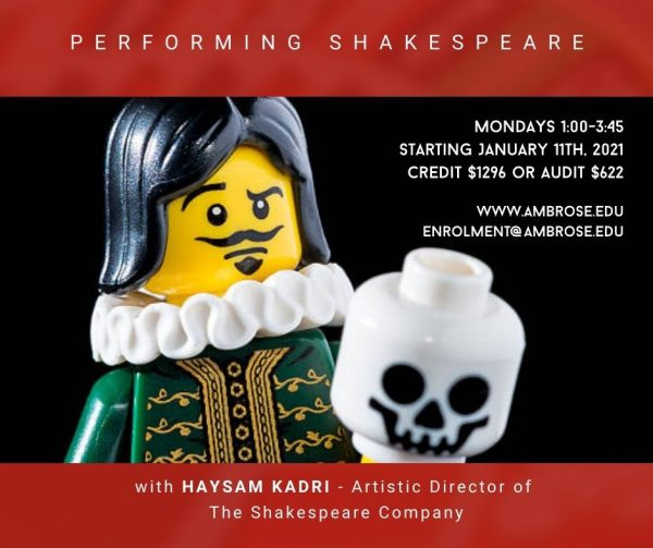 Image of lego Hamlet with skull. Text: Performing Shakespear - Mondays 1:00pm-3:45pm starting January 11, 2021. Credit $1296 or audit $622. www.ambrose.edu