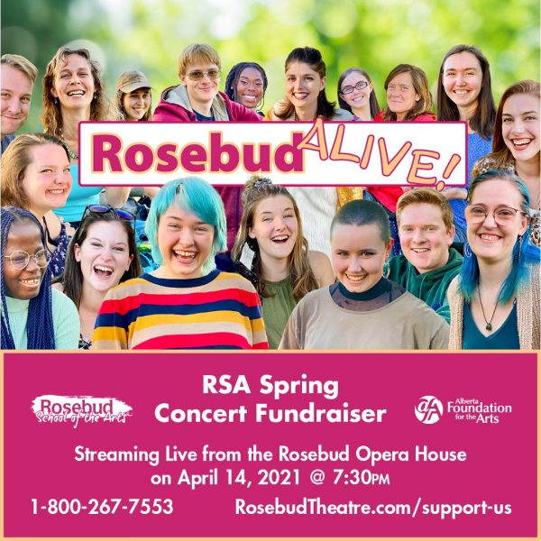 Students gathered around a banner that says Rosebud Alive! Streaming live from the Rosebud Opera House on April 14 at 7:30pm. 1-800-267-7553 or rosebudtheatre.com/support-us