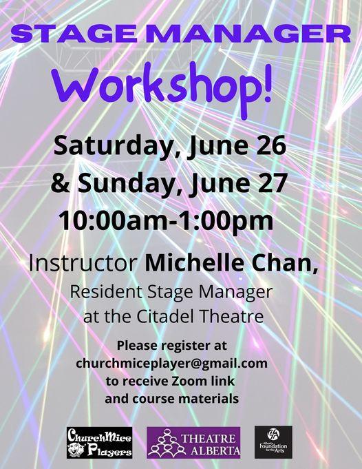 Stage Manager Workshop - June 26-27 - 10:00am-1:00pm