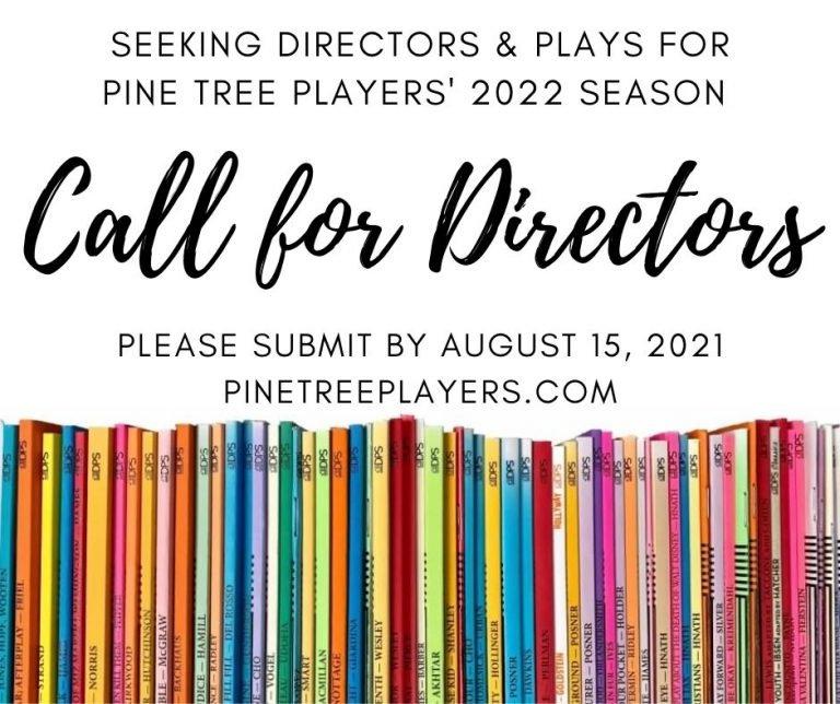 Pine Tree Players seek directors for their 2022 season