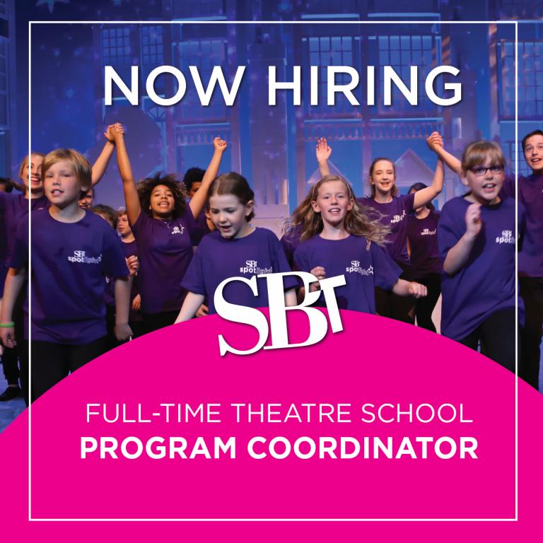 Now Hiring - StoryBook Theatre Full-time School Program Coordinator
