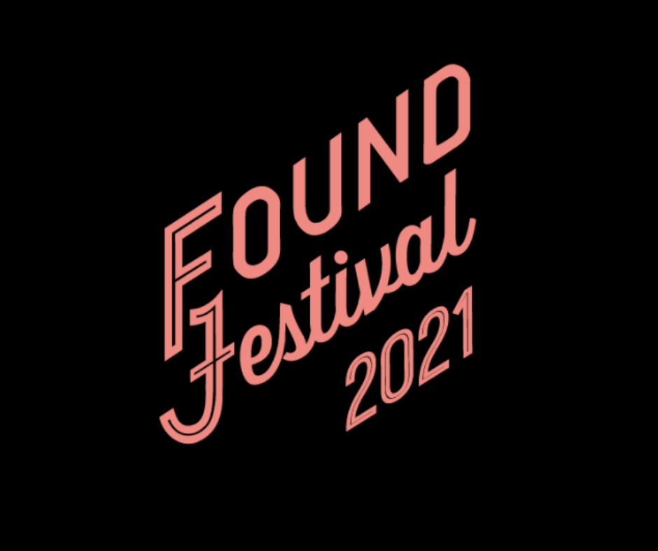 Found Festival 2021