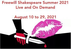 Freewill Shakespeare - Live and On Demand - August 10-29