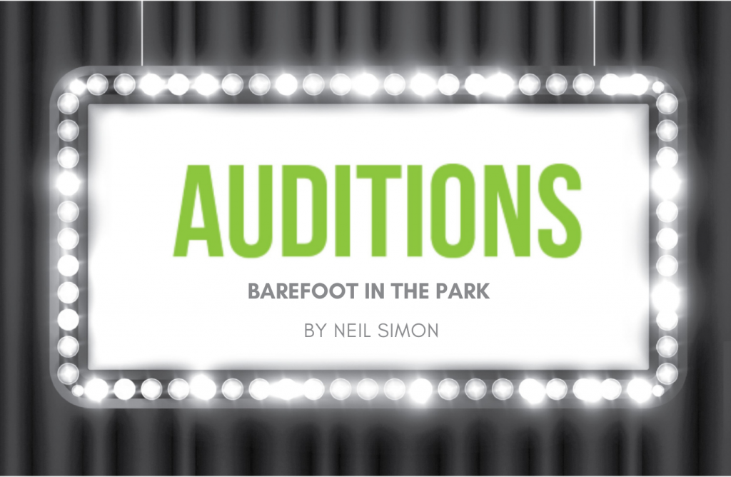 Marquee with text 'Auditions-Barefoot In The Park by Neil Simon'-Pine Tree Players
