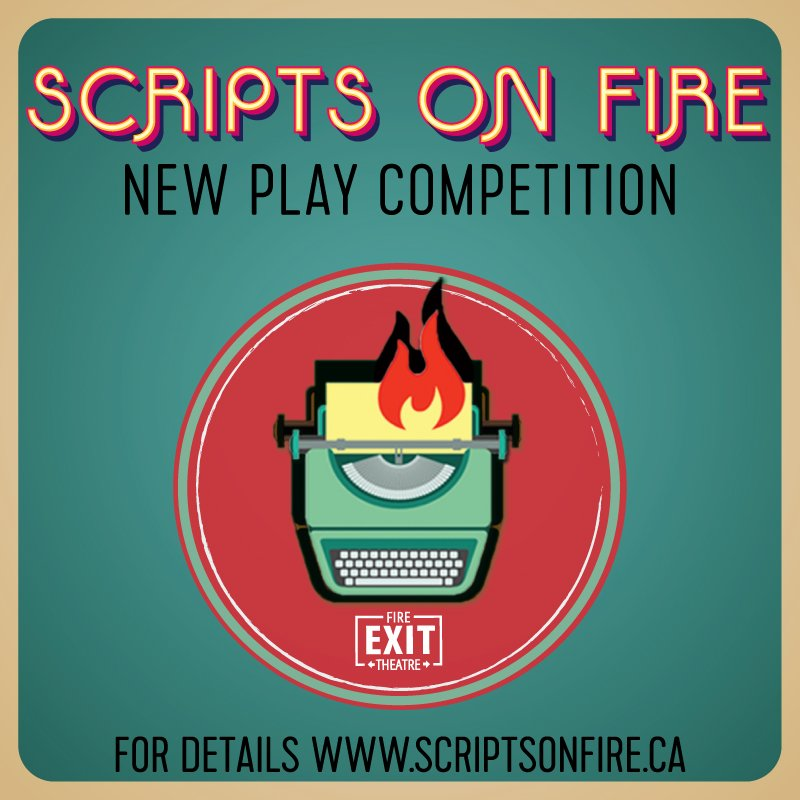 Scripts on Fire New Play Competition - Fire Exit Theatre