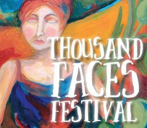 Drwing of a woman's face on a colored background with Thousand Faces Festival written over it