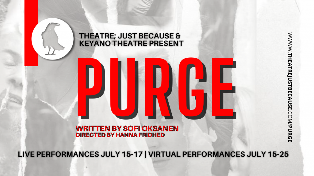 Purge by Theatre; Just Because and Keyano Theatre