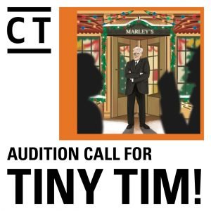 Audition Call for Tiny TIm with drawing of Scooge in front of his store