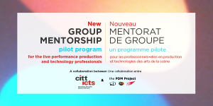 Group mentorship pilot program for the live performance production and technology professionals.