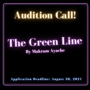 Audition Call for the Green Line by Makram Ayache