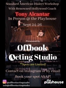 American Dialect Workshop with Tony Alcantar, In-Person at the Playhouse.