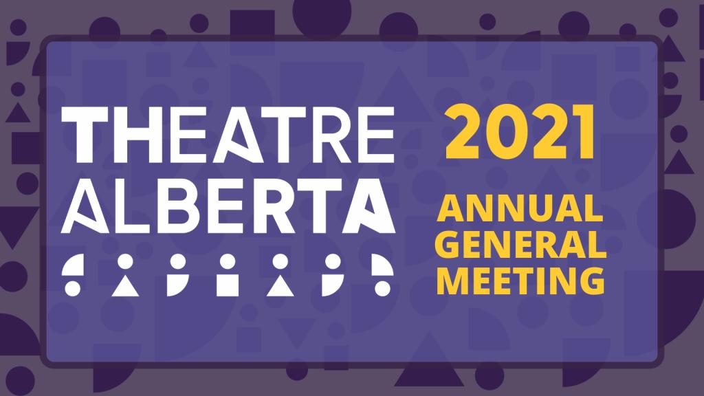 Theatre Alberta 2021 AGM