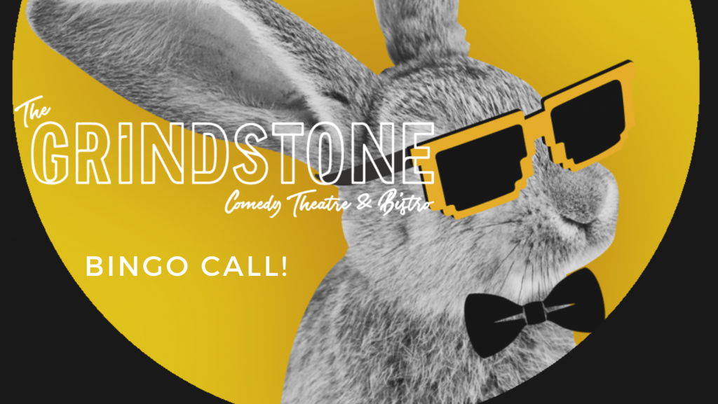 Call Bingo with Grindstone Theatre