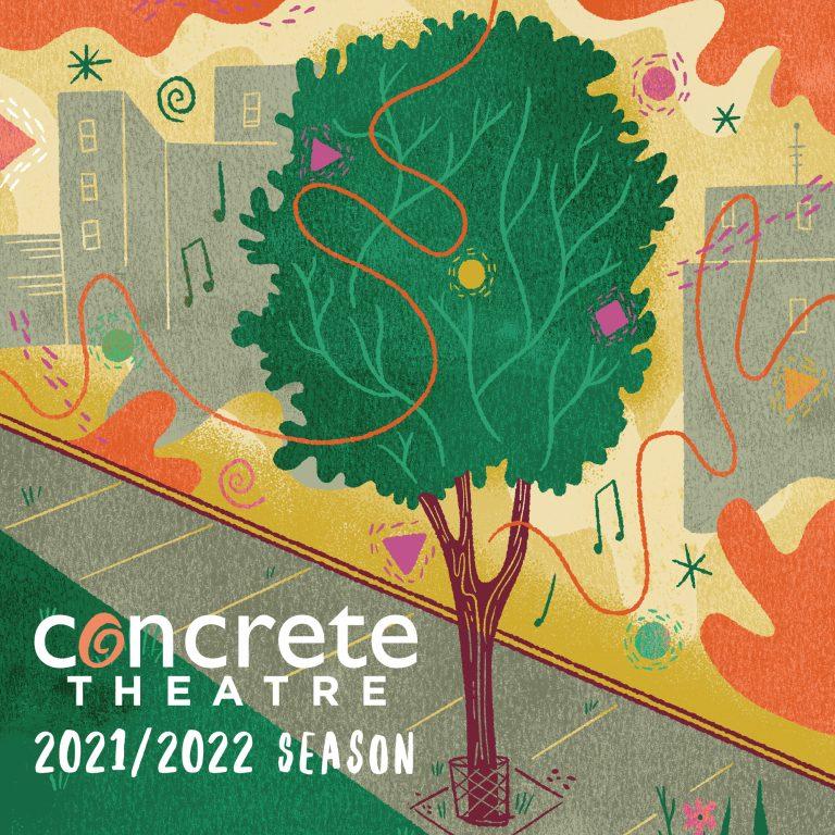 Concrete Theatre 2021-2022 Season