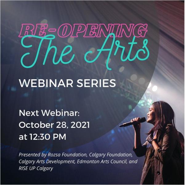 Reopening the Arts - Webinar Series